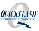 Quickflash Weatherproofing Products, Inc.